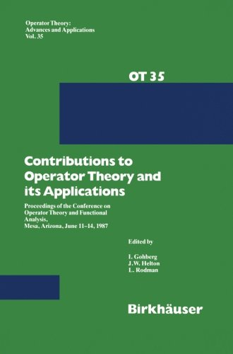 Contributions to Operator Theory and its Applications: Proceedings of the Conference on Operator Theory and Functional A