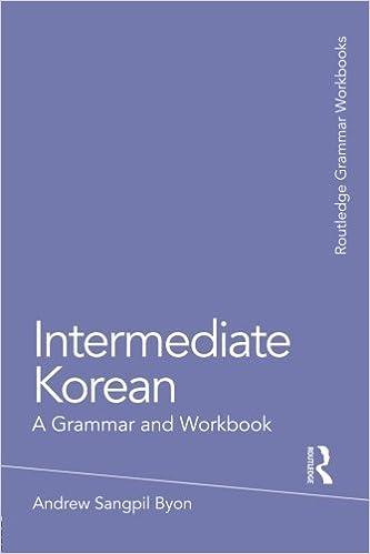 Intermediate korean a grammar and workbook grammar workbooks intermediate korean a grammar and workbook grammar workbooks 1st edition fandeluxe Choice Image