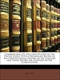 Commentaries on the Constitution of the United States, Joseph Story, 1148749667