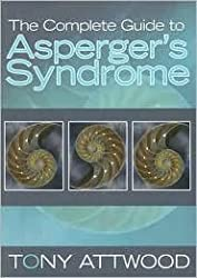 The Complete Guide to Asperger's Syndrome 1st (first) edition Text Only