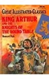King Arthur and the Knights of the Round Table, Howard Pyle, 0866119825