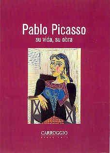 Descargar Libro Pablo Picasso. Su Vida, Su Obra María Teresa Ocaña