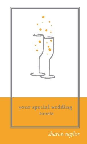 Your Special Wedding Toasts: Sharon Naylor: 9781402202681: Amazon ...