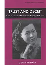Trust and Deceit: A Tale of Survival in Slovakia and Hungary, 1939-1945