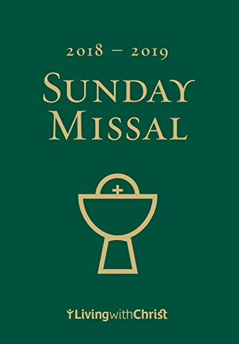 (2018-2019 Living with Christ Sunday Missal (Catholic Missal U.S. Edition))