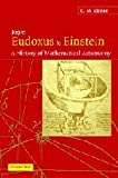 From Eudoxus to Einstein : A History of Mathematical Astronomy, Linton, C. M., 0521827507