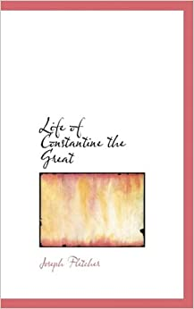 Book Life of Constantine the Great