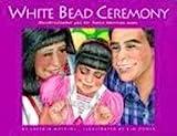 White Bead Ceremony