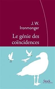 Le génie des coïncidences par John Ironmonger