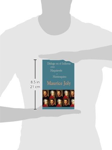 Diálogo en el infierno entre Maquiavelo y Montesquieu: Amazon.es: Joly, Maurice: Libros