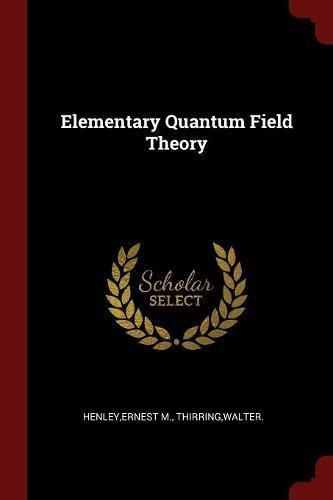 Elementary Quantum Field Theory pdf