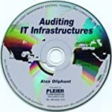 Auditing IT Infrastructures, Alan Oliphant, 1935133039