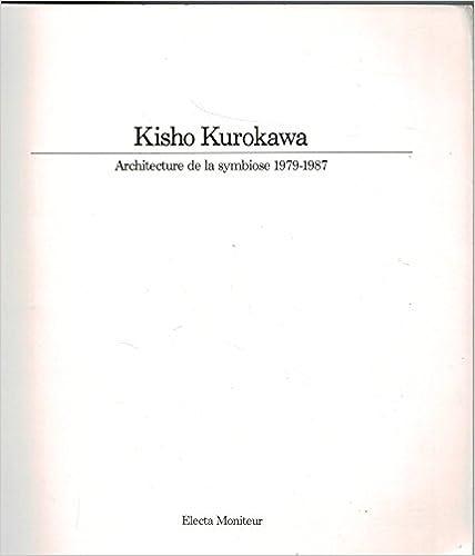 Livre gratuits en ligne Kisho Kurokawa epub pdf