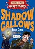 Shadow of the Gallows: A Vile Victorian Adventure