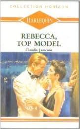 Rebecca Top Model En Francais 9782280019576 Amazon