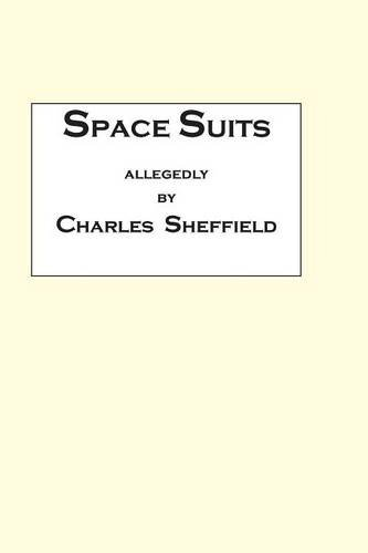 (Space Suits: Being the Selected Legal Papers of Waldo Burmeister and Henry Carver, Attorneys-At-Law)