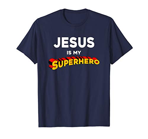 My Superhero - Funny Christian Quote Jesus Is My