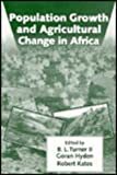 Population Growth and Agricultural Change in Africa, , 0813012198