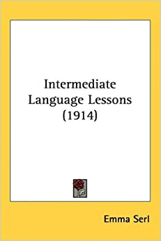 Intermediate Language Lessons (1914)