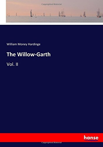 Download The Willow-Garth: Vol. II pdf