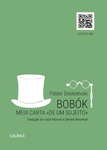 Bobók E Meia Carta De Um Sujeito - Exclusivo Livraria Cultura/Fnac