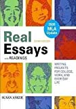 Real Essays with Readings with 2009 MLA Update and WritingClass and from Practice to Mastery, Anker, Susan and Sussman, Barbara D., 031261182X