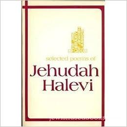 Selected Poems of Jehudah Halevi