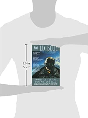 Wild Blue: Stories of Survival from Air and Space (Adrenaline)