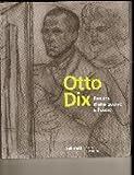 img - for Otto Dix (Dessins d'une guerre a l'autre) book / textbook / text book