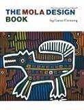 Mola Design Book (Barbara Holdridge Book)