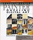 Fractal Design Painter : Dazzling Digital Art, Bryan, Marvin, 0070086192