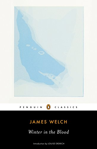 Winter in the Blood (Penguin Classics)
