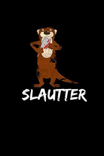 Slautter: Bloody Otter Pun Notebook Blank 6x9