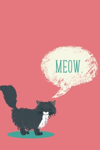 Meow (6x9 Journal): Lined Writing Notebook, 120 Pages – Coral Pink and Teal Blue with Black Cat and Funny Quote - Tone Blue Cats