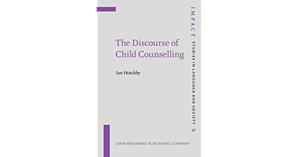 the discourse of child counselling hutchby ian