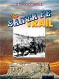 The Santa Fe Trail, Linda Thompson, 1595152261