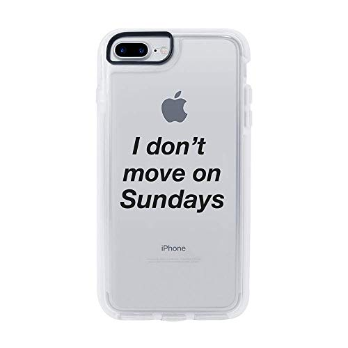Ultra Slim iPhone Case - Silicone Protective Cover - Compatible for iPhone 8 Plus - I Dont Move On Sundays - Funny Quotes - Hipster Trendy Life Attitude - White Flexible Soft TPU Cover Case