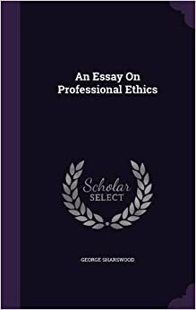 Book An Essay On Professional Ethics