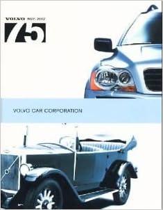 Volvo 75 1927 2002 Volvo Car Corporation Amazon Com Books