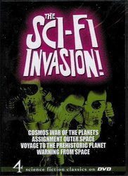 The Sci-Fi Invasion! (Cosmos- War of the Planets, Assignment Outer Space, Voyage to the Prehistoric Planet, Warning From Space)