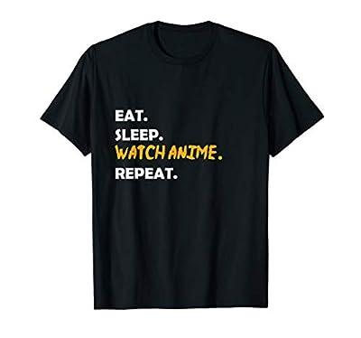 Eat Sleep Watch Anime Repeat T-Shirt
