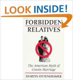Forbidden Relatives: The American Myth of Cousin Marriage