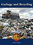 Garbage and Recycling, Debra A. Miller, 142050147X