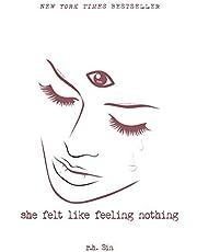 She Felt Like Feeling Nothing (Volume 1)
