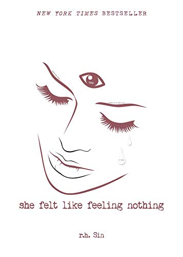 She Felt Like Feeling Nothing -