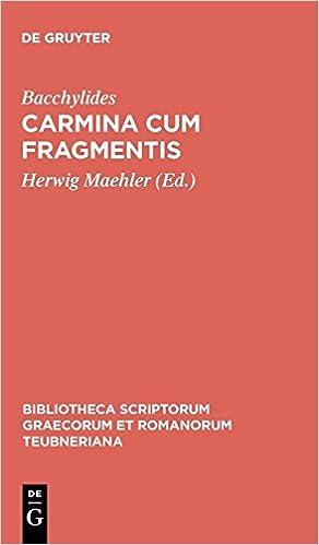 Pindari Carmina cum fragmentis. Pars I. Epinicia (German Edition)