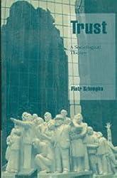 Trust: A Sociological Theory (Cambridge Cultural Social Studies)