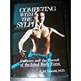 Competing with the Sylph, L. M. Vincent, 0836224051