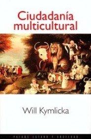 Ciudadanía multicultural par Kymlicka
