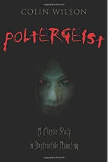 Amazon the poltergeist phenomenon an in depth investigation poltergeist a classic study in destructive hauntings fandeluxe Document